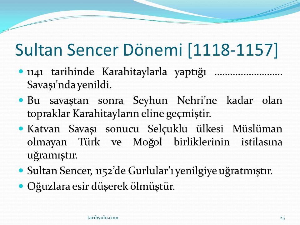 Sultan Sencer Dönemi [1118-1157]